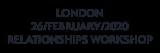 Relationships Workshop_London