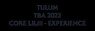 TULUM TBA 2022